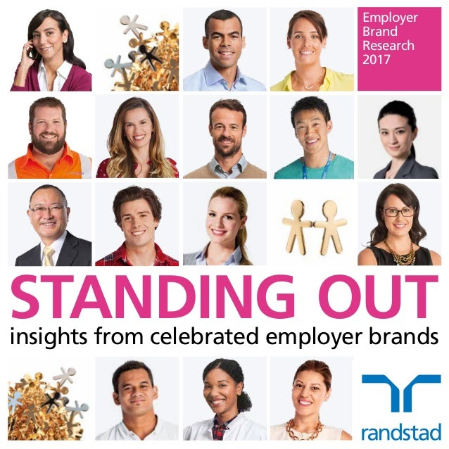 Employer Brand Research 2017 STANDING OUTinsights from celebrated employer brands