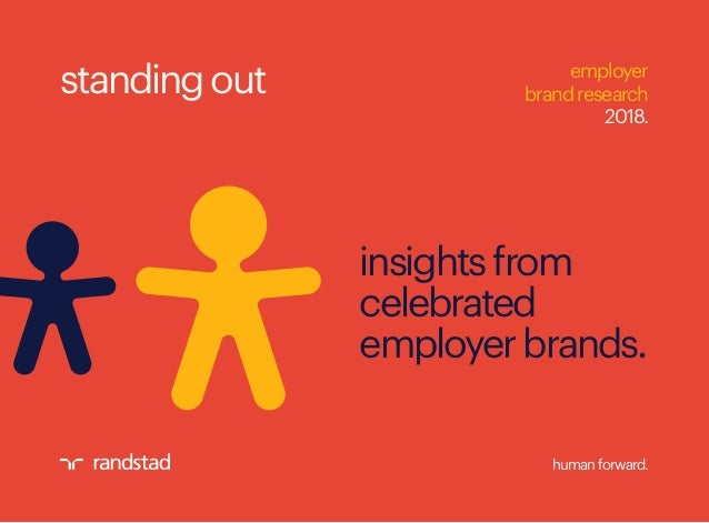 humanforward. insightsfrom celebrated employerbrands. employer brandresearch 2018. standingout