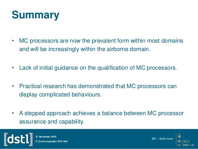 Summary • MC processors are now the prevalent form within most domains and will be increasingly within the airborne domain...