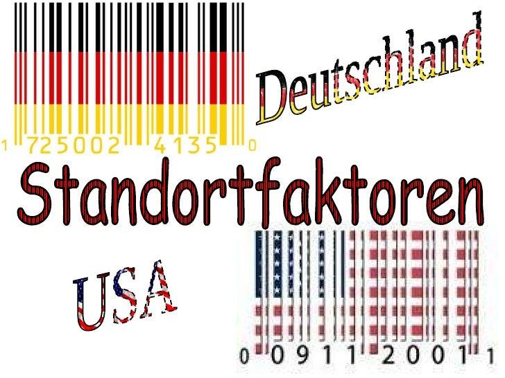 Deutschland USA Standortfaktoren