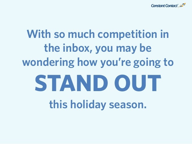 We recently reached out to 21 small business experts to get their best tips for standing out during the holidays.