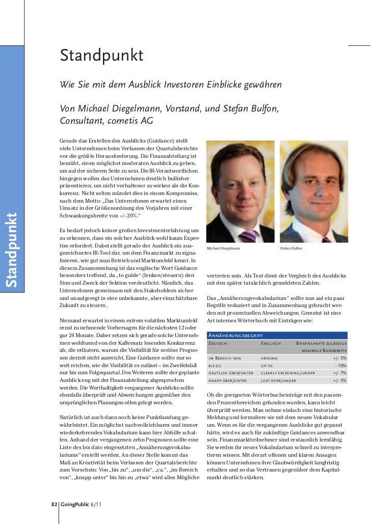 Standpunkt                Wie Sie mit dem Ausblick Investoren Einblicke gewähren                Von Michael Diegelmann, Vo...