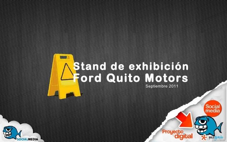 Septiembre 2011 Stand de exhibición Ford Quito Motors