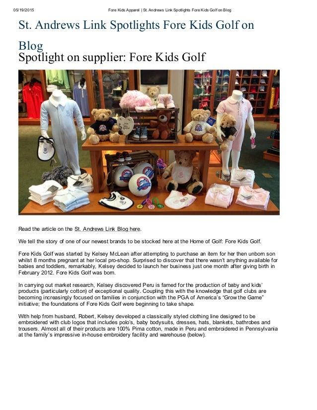05/19/2015 ForeKidsApparel|St.AndrewsLinkSpotlightsForeKidsGolfonBlog St.AndrewsLinkSpotlightsForeKidsGo...