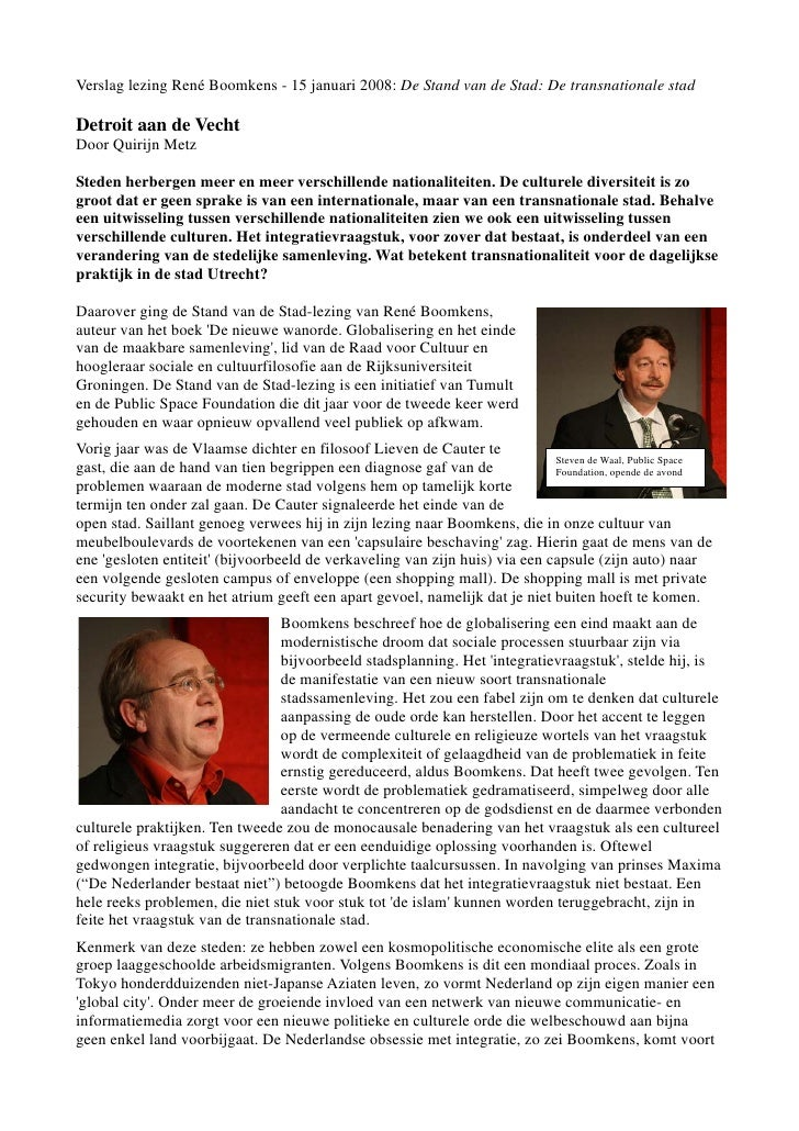 Verslag lezing René Boomkens - 15 januari 2008: De Stand van de Stad: De transnationale stadDetroit aan de VechtDoor Quiri...