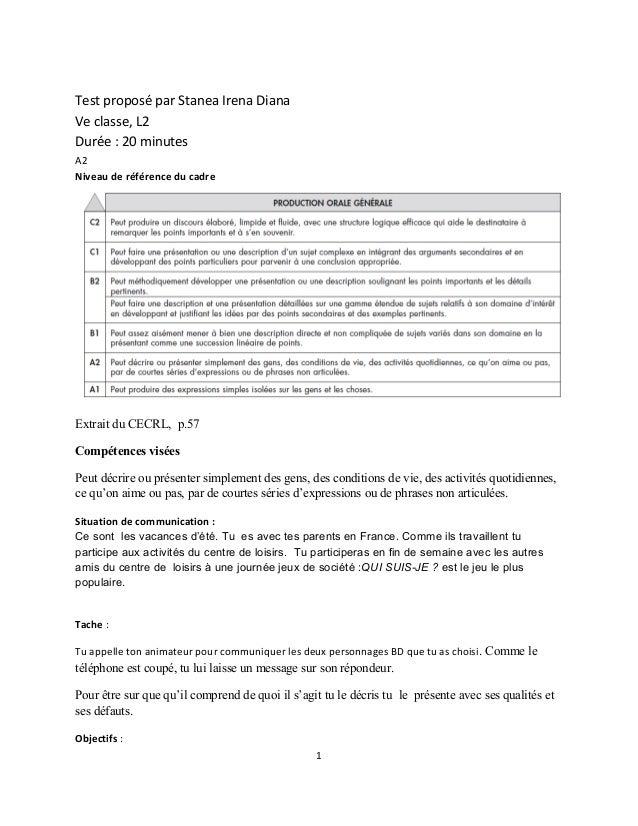 Test proposé par Stanea Irena DianaVe classe, L2Durée : 20 minutesA2Niveau de référence du cadreExtrait du CECRL, p.57Comp...