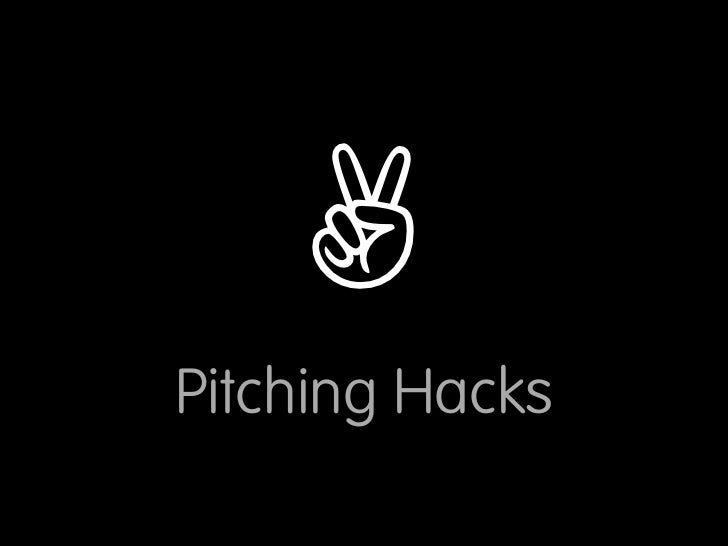 ✌ Pitching Hacks