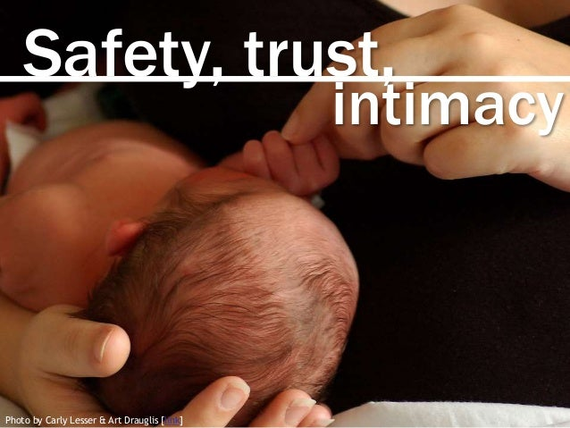 Safety, trust, Photo by Carly Lesser & Art Drauglis [link] intimacy