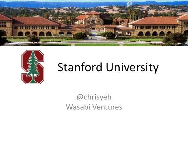 Stanford University @chrisyeh Wasabi Ventures