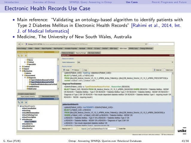 Introduction Overview of Ontop SPARQL Query Answering in Ontop Use Cases Recent Progresses and Future Electronic Health Re...