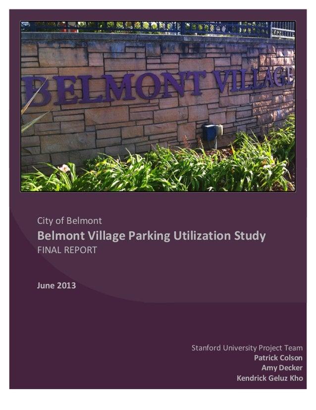 City of Belmont Belmont Village Parking Utilization Study FINA...