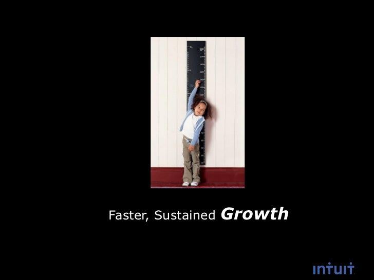 Faster, Sustained   Growth