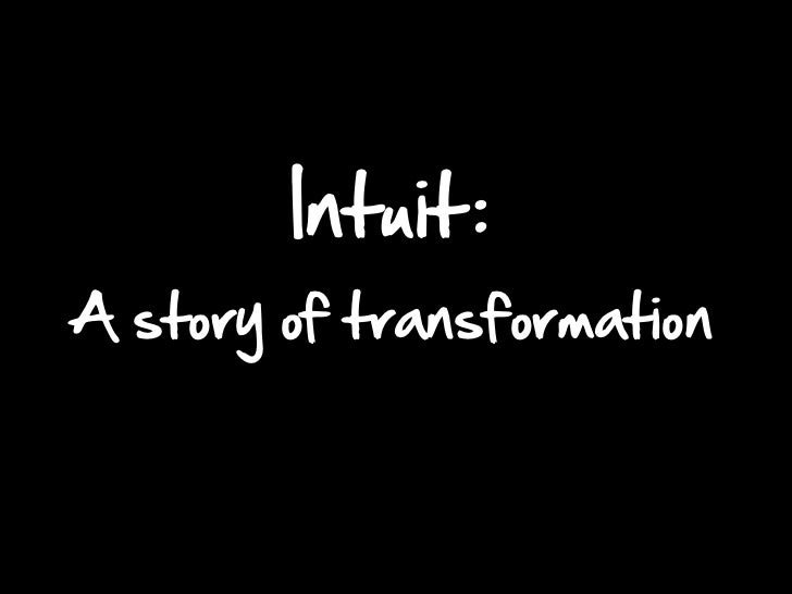 Intuit :A story of transformation