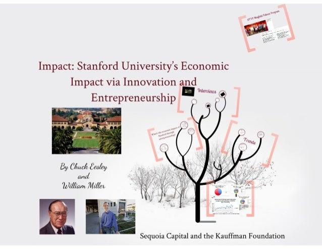 Impact:  Stanford UniVersity's Economic Impact Via Innovation and  :1 W» O 0  Entrepreneurship          Sequoia Capital an...