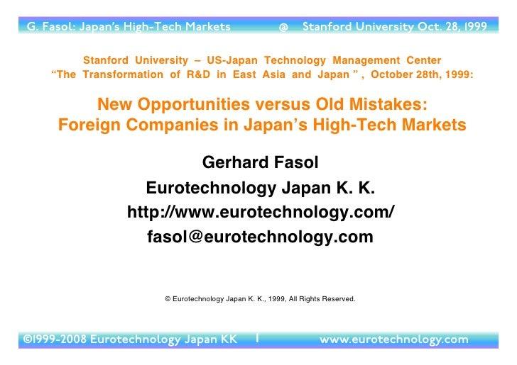 G. Fasol: Japan's High-Tech Markets                     @      Stanford University Oct. 28, 1999           Stanford Univer...