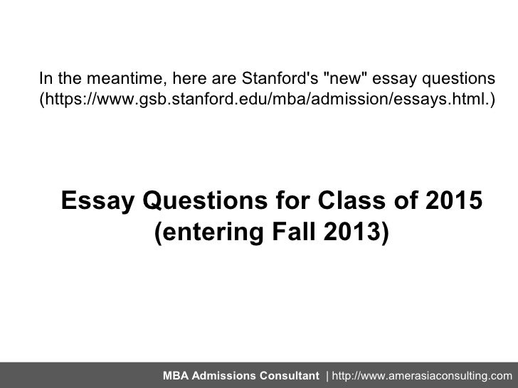 stanford gsb admissions essays View essay requirements for applying to the stanford msx program, including   will result in denial of your application or withdrawal of your offer of admission.