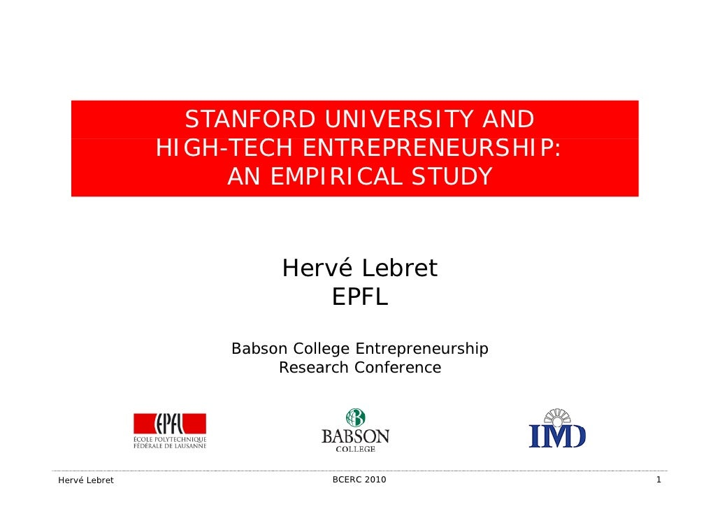 STANFORD UNIVERSITY AND               HIGH-TECH ENTREPRENEURSHIP:               HIGH TECH ENTREPRENEURSHIP                ...