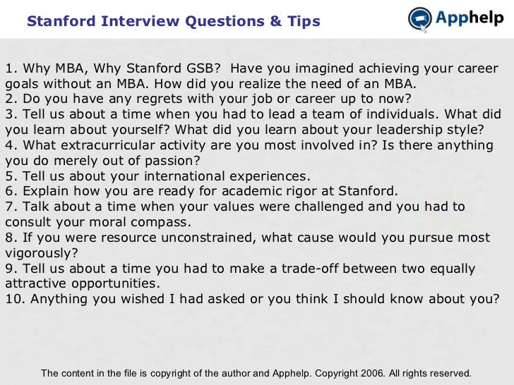 Stanford Interview Questions & Tips The content in the file is copyright of the author and Apphelp. Copyright 2006. All ri...