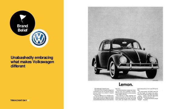 TBWACHIATDAY Brand Belief 53 Unabashedly embracing what makes Volkswagen different