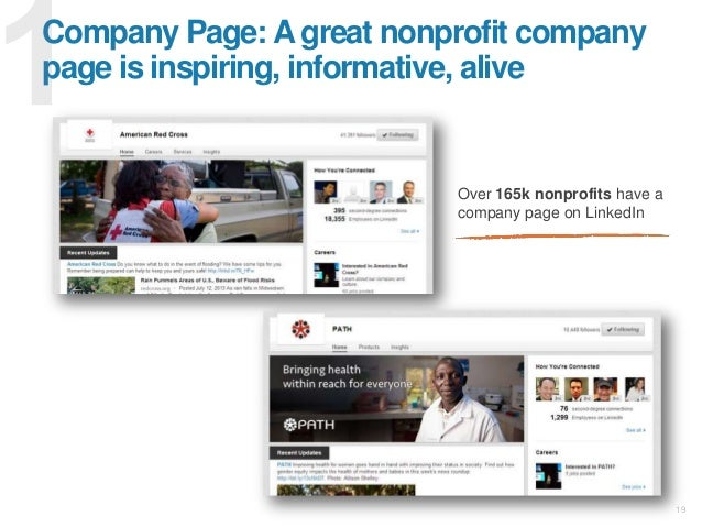 19 Company Page: A great nonprofit company page is inspiring, informative, alive Over 165k nonprofits have a company page ...