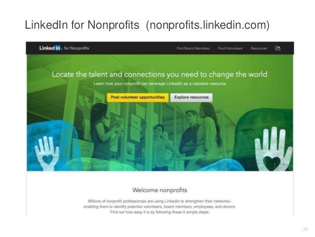 LinkedIn for Nonprofits (nonprofits.linkedin.com) 24