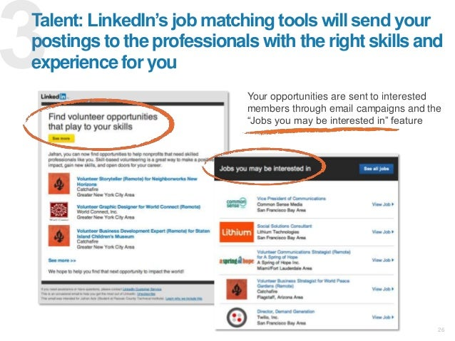 """26 Talent: LinkedIn""""s job matching tools will send your postings to the professionals with the right skills and experience..."""