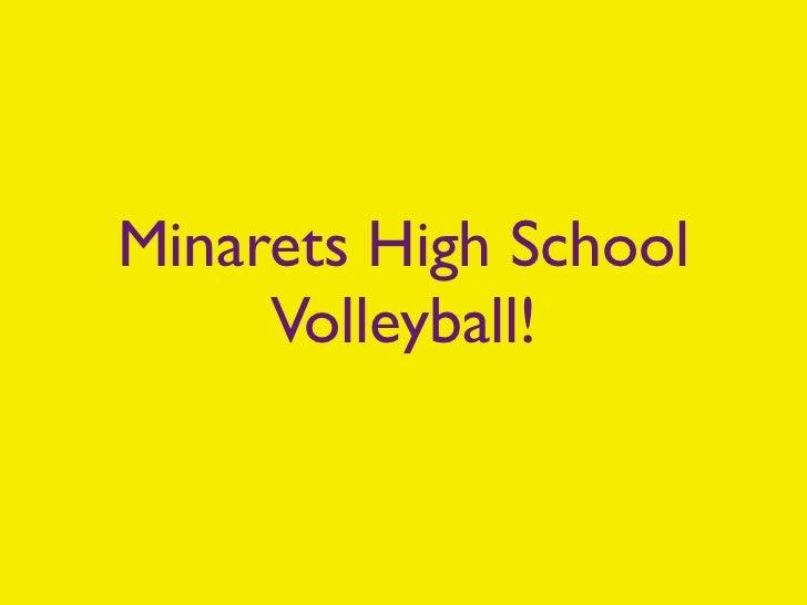 Minarets High School     Volleyball!