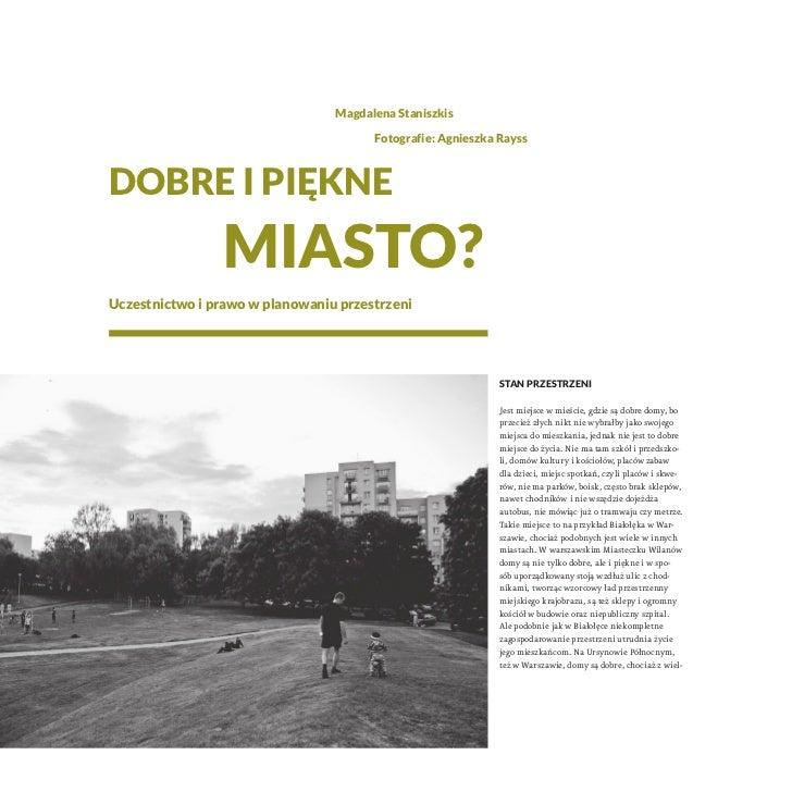 Magdalena Staniszkis                                       Fotografie: Agnieszka RayssDobre i piękne                miasto...