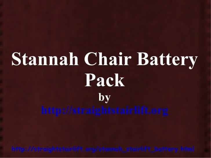 Stannah Chair Battery Pack by http://straightstairlift.org