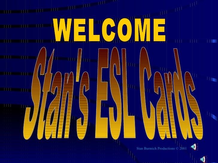 Stan Burmich Productions © 2001