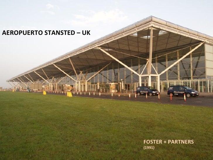 AEROPUERTO STANSTED – UK FOSTER + PARTNERS (1991)