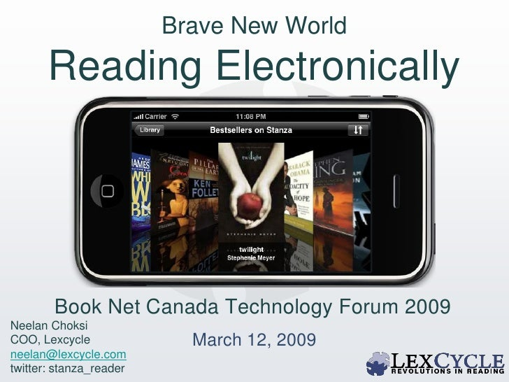 Brave New World        Reading Electronically               2009                            O'Reilly TOC Conference       ...