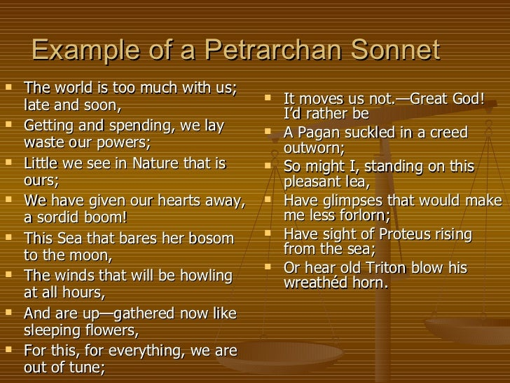 an analysis of the world is too much with us a petarchan sonnet The world is too much with us the speaker wishes that he were a pagan raised in accordance to a different version of the world a petrarchan sonnet.