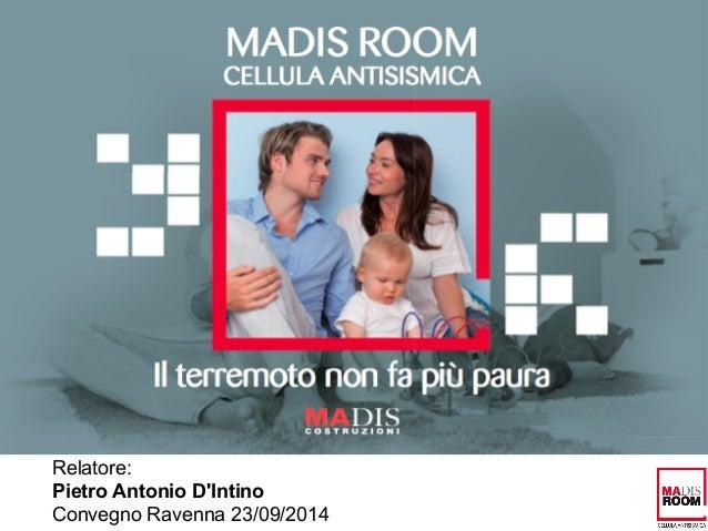Relatore:  Pietro Antonio D'Intino  Convegno Ravenna 23/09/2014