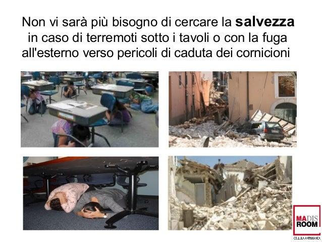 La Stanza Antisismica nelle case private e negli edifici pubblici come forma di prevenzione Slide 3