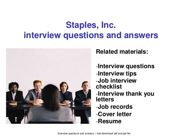 Interview questions and answers – free download/ pdf and ppt file Staples, Inc. interview questions and answers Related ma...
