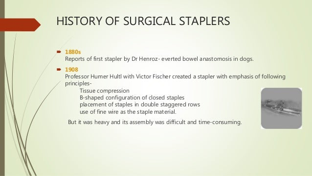 Use of Staplers in surgery