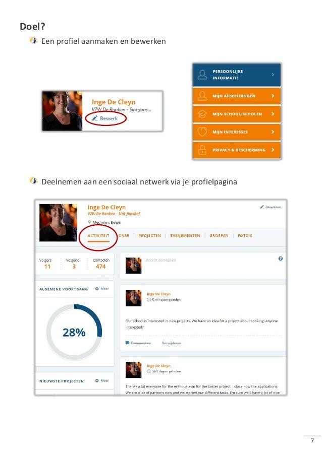 7 Doel? Een profiel aanmaken en bewerken Deelnemen aan een sociaal netwerk via je profielpagina