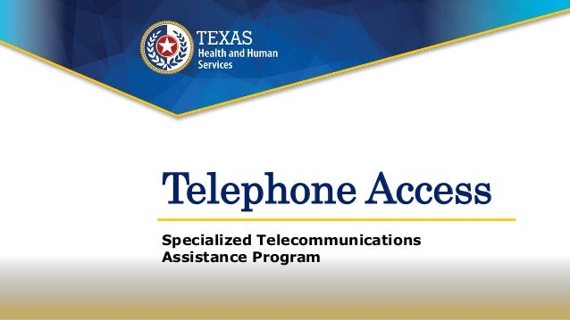 Telephone Access Specialized Telecommunications Assistance Program