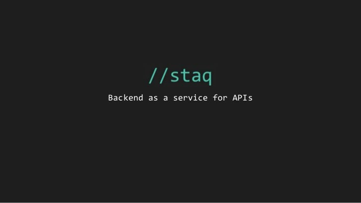 Backend as a service for APIs