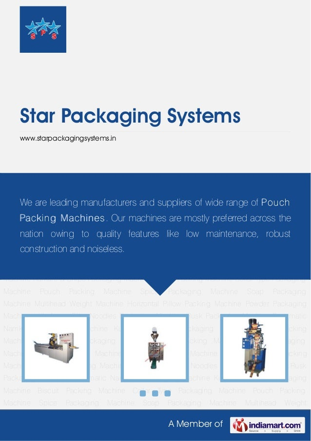 A Member ofStar Packaging Systemswww.starpackagingsystems.inBiscuit Packing Machine Collar Type Packaging Machine Pouch Pa...