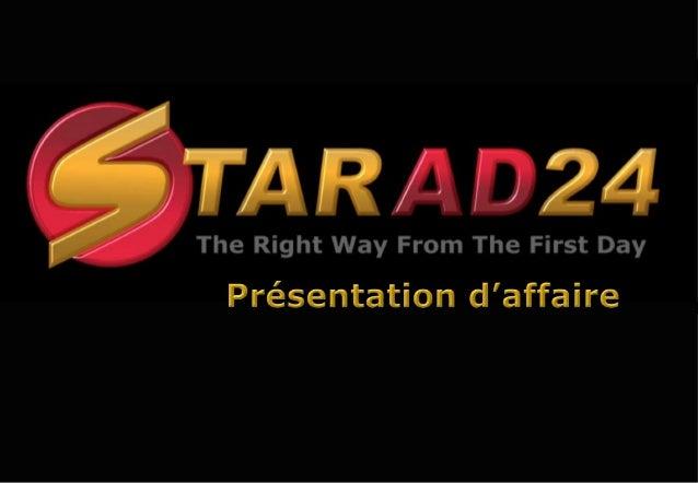 Copyright et Mise en garde  © Copyright StarAd24 2014  Le contenu de toutes les pages de cette proposition en ligne est so...