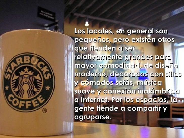 Los locales, en general son pequeños, pero existen otros que tienden a ser relativamente grandes para mayor comodidad, de ...