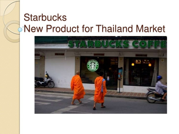 StarbucksNew Product for Thailand Market