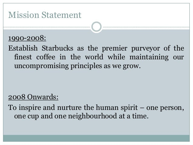 Our Starbucks Mission Statement