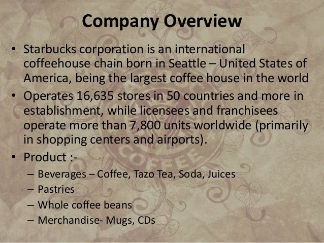 "swot analysis largest coffee house chain Starbucks is the most delicious, rich and flavored coffee and the largest coffeehouse chains in the world this is their official missions statement: ""to inspire and nurture the human spirit–one person, one cup and one neighborhood at a time."