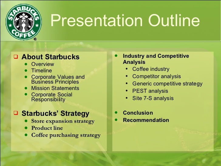 starbucks strategy Essay-strategy formulation is a process that deals with determining the appropriate course that will be followed in order to achieve the objectives.