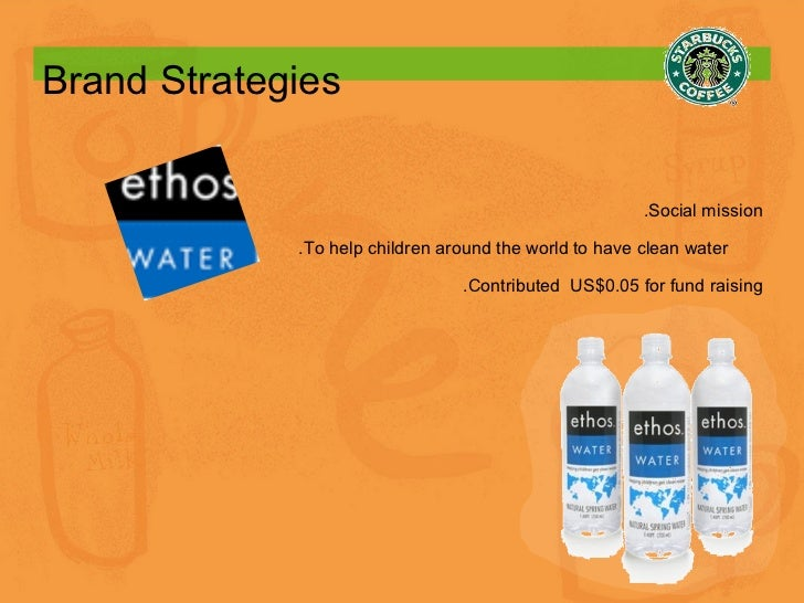 Brand Strategies .Social mission .To help children around the world to have clean water  .Contributed  US$0.05 for fund ra...