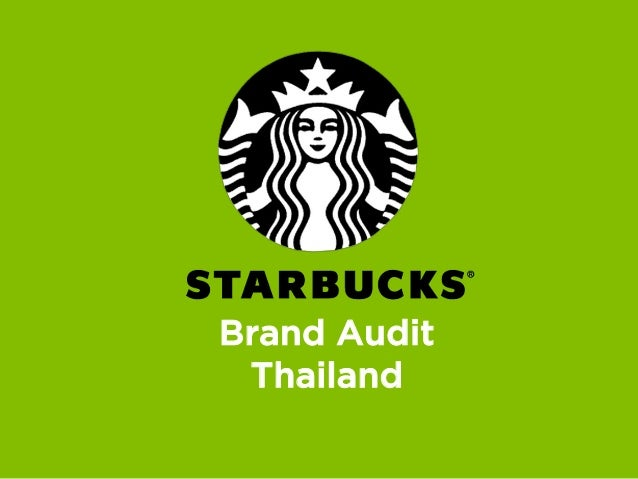 starbucks brand audit The history and introduction to starbucks coffee marketing essay starbucks main objective was to launch itself as the most renowned and respected brand in the.