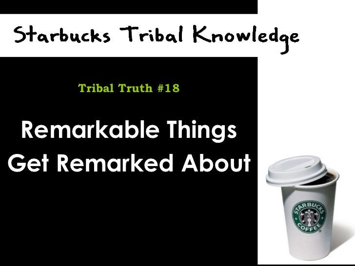 Remarkable Things Get Remarked About Tribal Truth #18